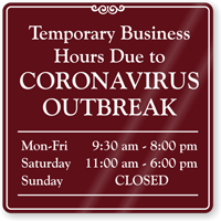 Temporary Business Hours ShowCase Custom Sign