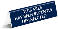 This Area Has Been Recently Disinfected Tabletop Tent Sign
