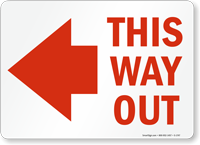 This Way Out Sign