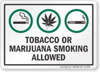 Tobacco Or Marijuana Smoking Allowed Sign
