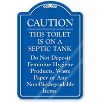 Toilet Is On A Septic Tank ShowCase Sign