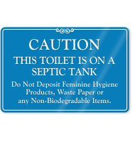 Toilet On Septic Tank Don't Deposit Waste Sign