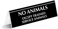 No Animals Except Trained Service Animals Tent Sign