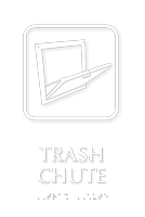 Trash Chute Symbol TactileTouch™ Sign with Braille