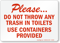 Throw Trash Toilets Containers Provided Sign