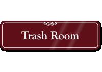 Trash Room ShowCase Wall Sign