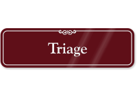 Triage Medical Office ShowCase Wall Sign