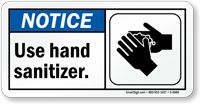 Use Hand Sanitizer ANSI Notice Sign