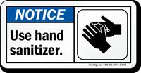 Use Hand Sanitizer ANSI Notice Sign