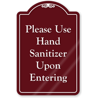 Use Hand Sanitizer Upon Entering ShowCase Sign