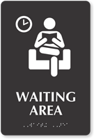 Waiting Area TactileTouch Braille Hospital Sign