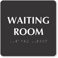 Waiting Room Tactile Touch Braille Door Sign
