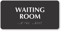 Waiting Room Tactile Touch Braille Sign