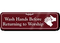 Wash Hands Before Returning To Worship Showcase Sign