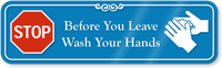 Before You Leave Wash Your Hands ShowCase Wall Sign