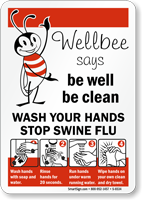 Wellbee Says Be Well Be Clean Sign