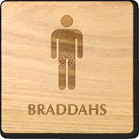 Braddahs Wooden Restroom Sign