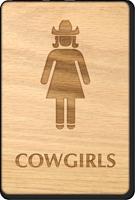 Cowgirls Wooden Restroom Sign