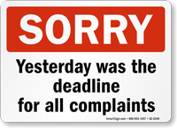 Yesterday Was Deadline Funny Door Sign