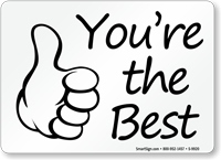 You Are The Best Sign