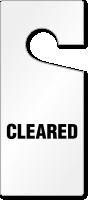Cleared Door Hang Tag