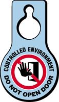 Controlled Environment Do Not Open Door
