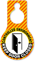 Controlled Environment Keep Door Closed Hang Tag