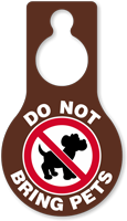 Do Not Bring Pets Door Hang Tag