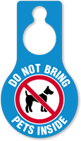 Do Not Bring Pets Inside Hang Tag