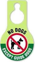 No Dogs Except Guide Dogs Hang Tag