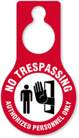 No Trespassing Authorized Personnel Door Hang Tag