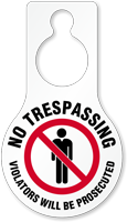 No Trespassing Violators Prosecuted Door Hang Tag
