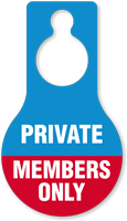 Private Members Only Door Hang Tag