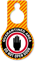 Quarantined Area Dont Open Door Hang Tag