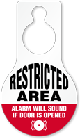 Restricted Area Alarm Will Sound Hang Tag