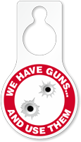 We Have Gun Humorous Door Hang Tag