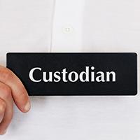 Custodian Door Sign