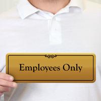 Employees Only Gold DiamondPlate™ Door Sign