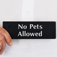 No Pets Allowed Door Sign