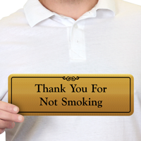 Thank You For Not Smoking Gold Door Sign
