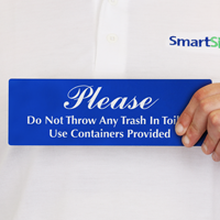 Trash In Toilets Use Containers Sign