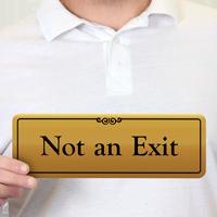 Not an Exit Gold DiamondPlate™ Door Sign