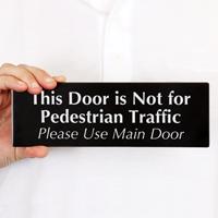 Door Not For Pedestrian Traffic Sign