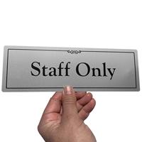 Staff Only Gold DiamondPlate™ Door Sign