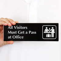 All Visitors Must Get Pass at Office Sign