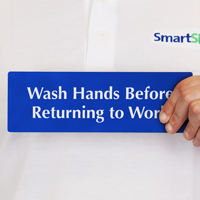 Wash Hands Before Returning Work Sign