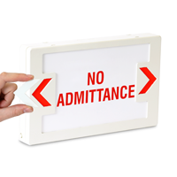 No Admittance LED Exit Sign with Battery Backup