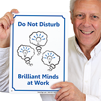 Do Not Disturb, Brilliant Minds Work Door Sign