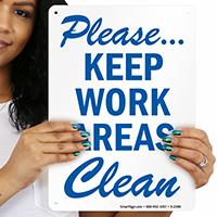 Please Keep Work Areas Clean Sign