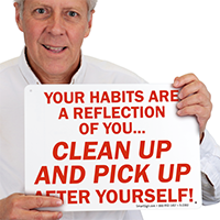 Clean Up and Pick Up Signs